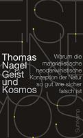 """Thomas Nagel """"Geist und Kosmos"""" in der Diskussion Teil 3 – von Axel Ziemke"""
