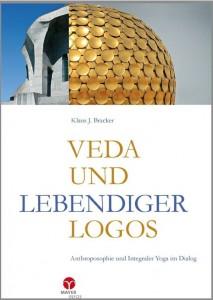 Klaus J. Bracker, Veda und Lebendiger Logos